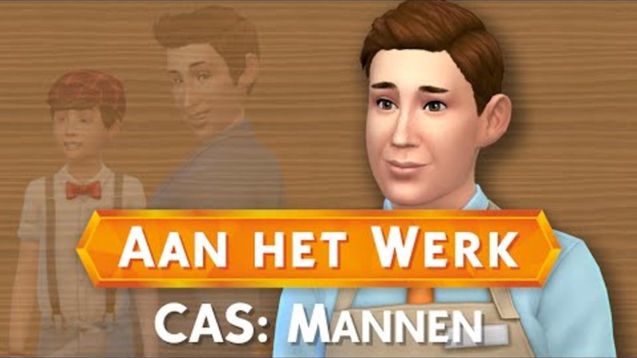 Sims 4: Aan het Werk - CAS: Mannen
